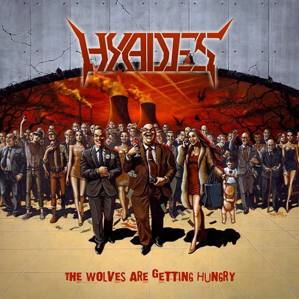 HYADES, The Wolves Are Getting Hungry