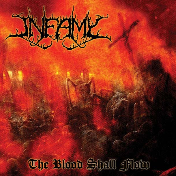 INFAMY, The Blood Shall Flow