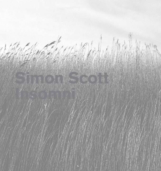 SIMON SCOTT, Insomni