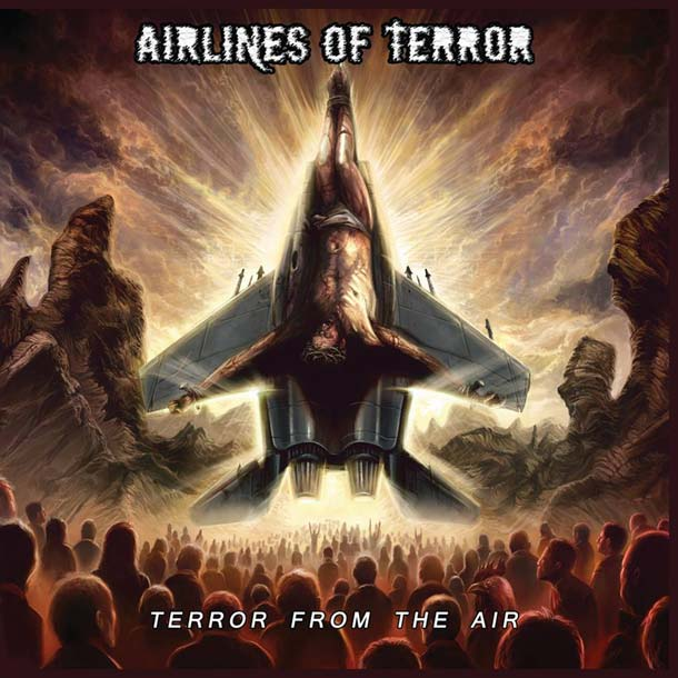 AIRLINES OF TERROR, Terror From The Air