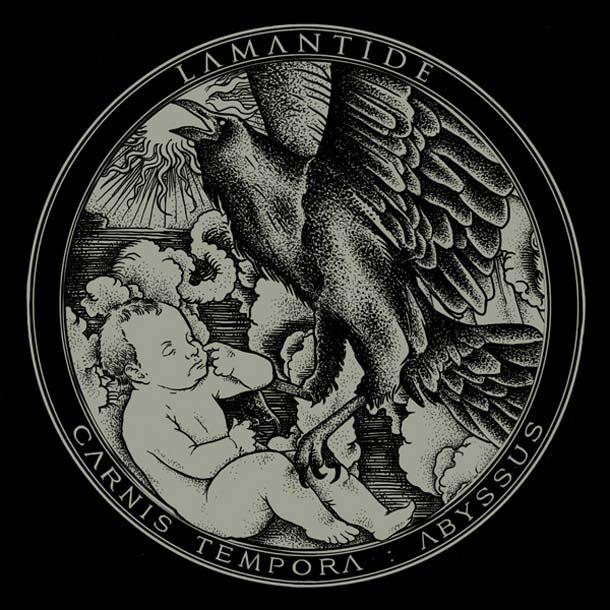 LAMANTIDE, Carnis Tempora: Abyssus