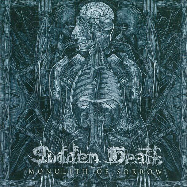 SUDDEN DEATH, Monolith Of Sorrow