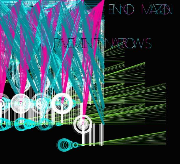 ENNIO MAZZON, Pavement Narrows [+ full album stream]