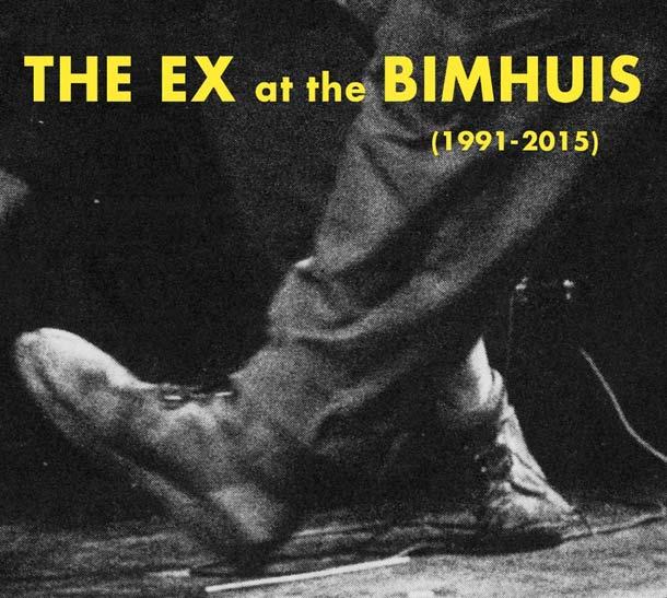 THE EX, At The Bimhuis (1991-2015)