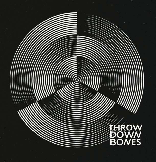 THROW DOWN BONES, S/t