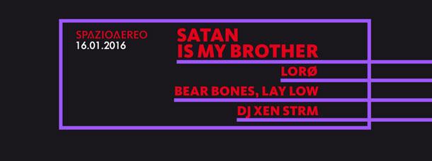 Sabato 16 - Satan Is My Brother