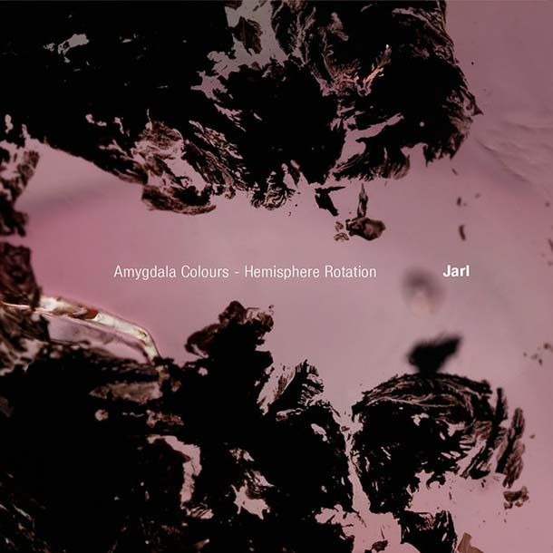 JARL, Amygdala Colours - Hemisphere Rotation