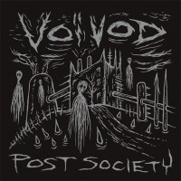 Voivod post society