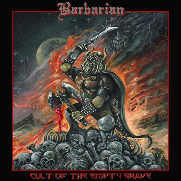 BARBARIAN, Cult Of The Empty Grave
