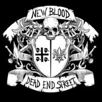 new blood dead end street2