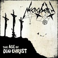 necrodeath the age of dead christ