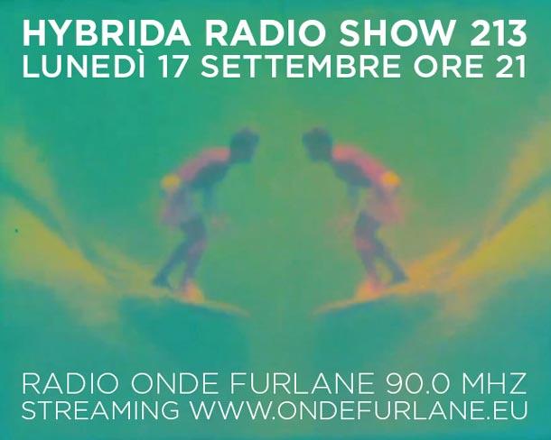 Hybrida Radio Show, puntata 213