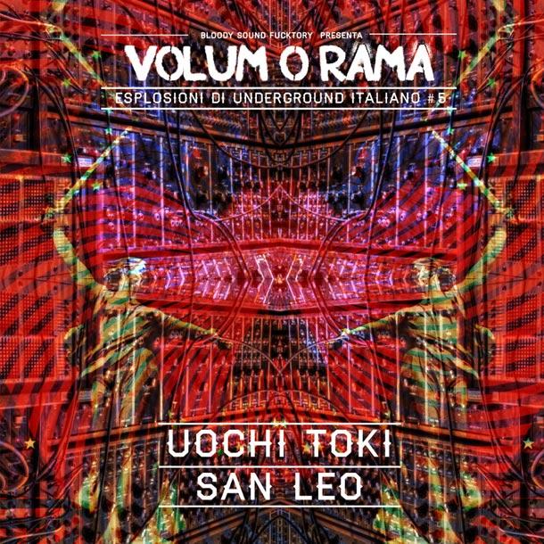 Volumorama #5 – Uochi Toki / San Leo