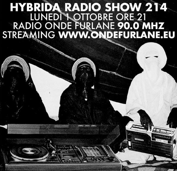 Hybrida Radio Show, puntata 214