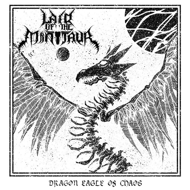 LAIR OF THE MINOTAUR, Dragon Eagle Of Chaos