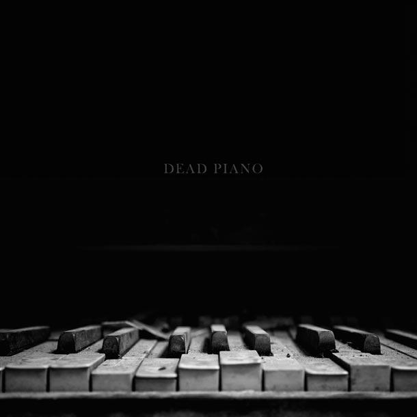 DEAD PIANO, Dead Piano