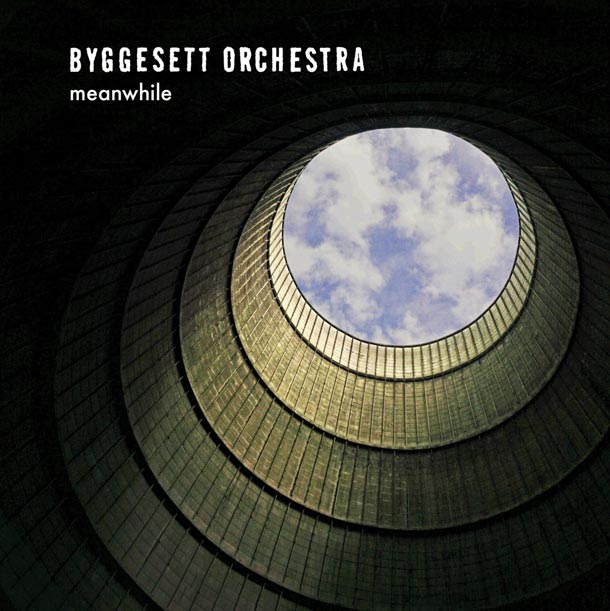 BYGGESET ORCHESTRA, Meanwhile (Self Released)