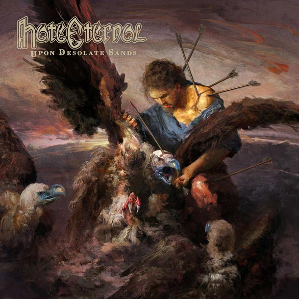 HATE ETERNAL, Upon Desolate Sands