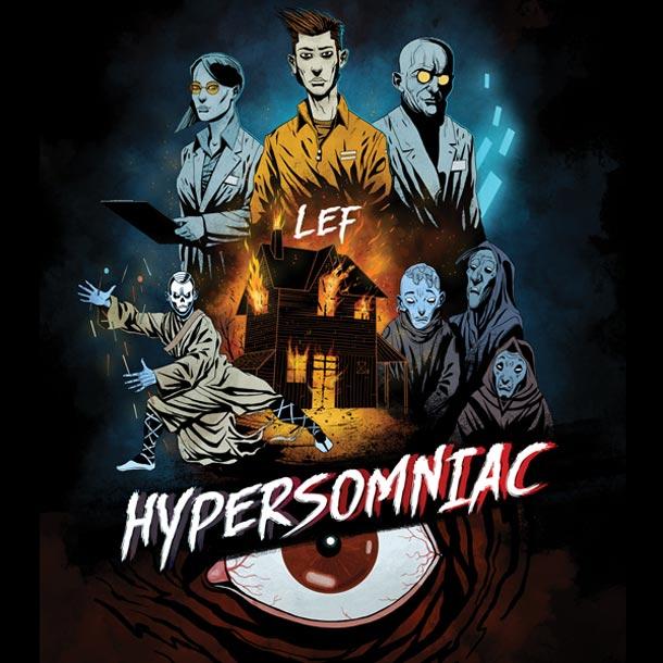 LEF, Hypersomniac