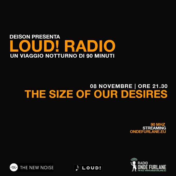 """LOUD! - """"The Size Of Our Desires"""", 08.11.2018"""