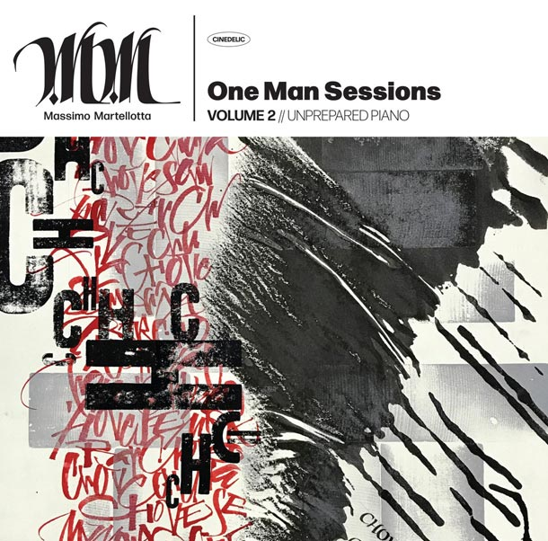 MASSIMO MARTELLOTTA, One Man Sessions