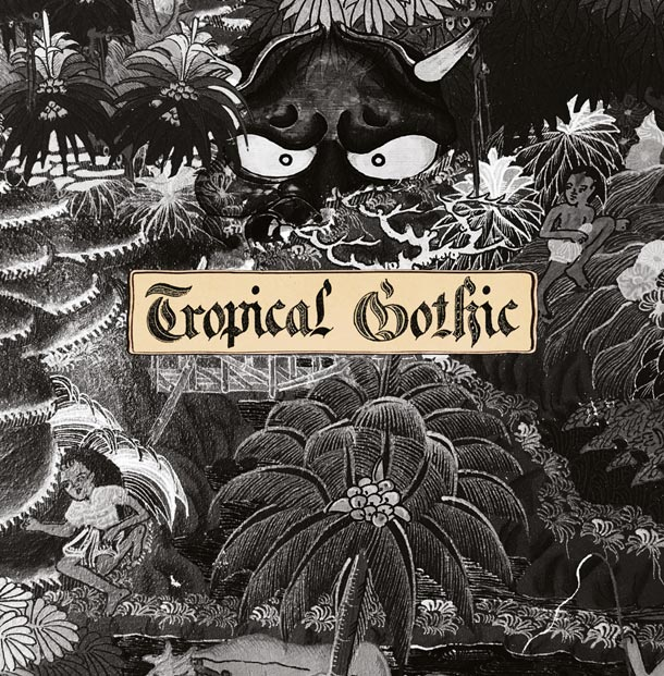 MIKE COOPER, Tropical Gothic