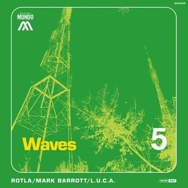 ROTLA, Waves (Edizioni Mondo)