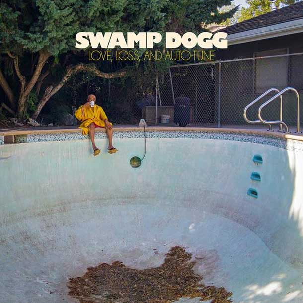 SWAMP DOGG, Love, Loss And Auto-tune
