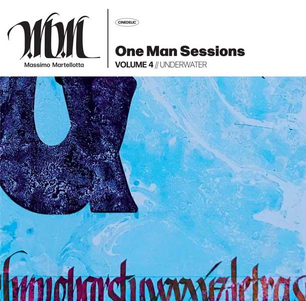 MASSIMO MARTELLOTTA, One Man Sessions Vol. 4