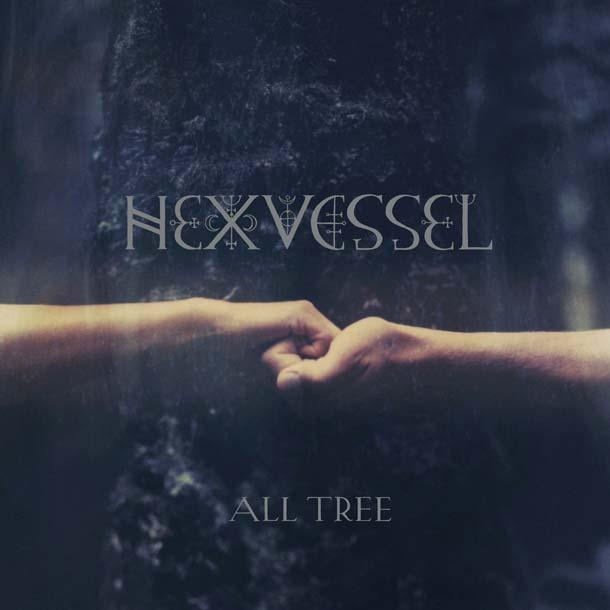 HEXVESSEL, All Tree