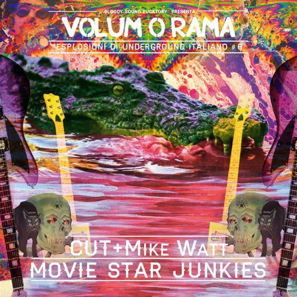 Volumorama #6 – Cut + MikeWatt / Movie Star Junkies [+ full album stream]