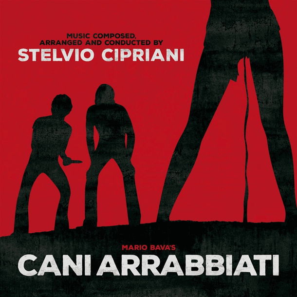 STELVIO CIPRIANI, Cani Arrabbiati (2018, Spikerot Records)