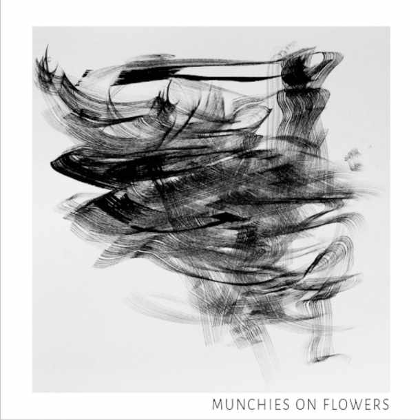 MUNCHIES ON FLOWERS, S/t