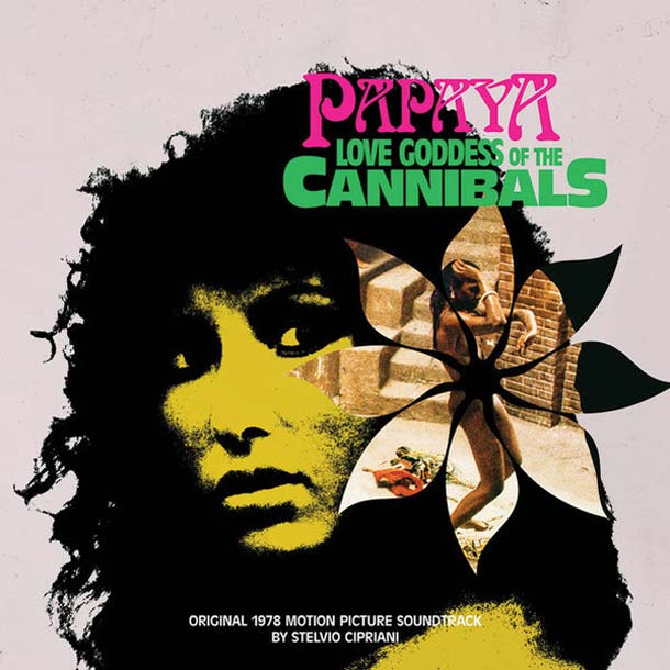 STELVIO CIPRIANI, Papaya Love Goddess Of The Cannibals