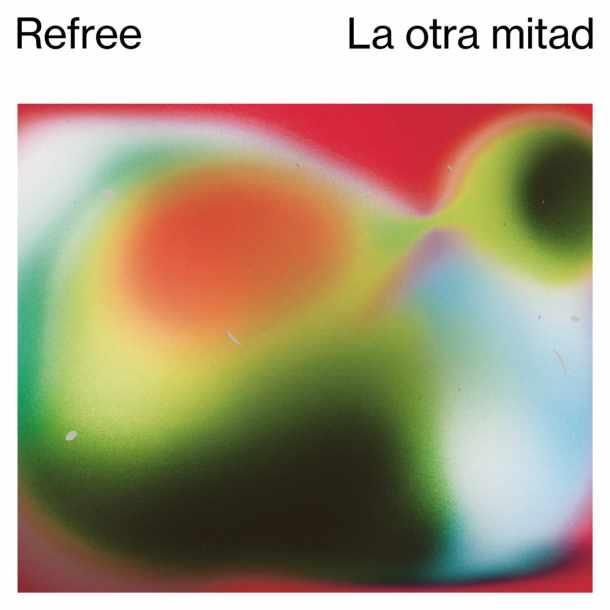 REFREE, La Otra Mitad