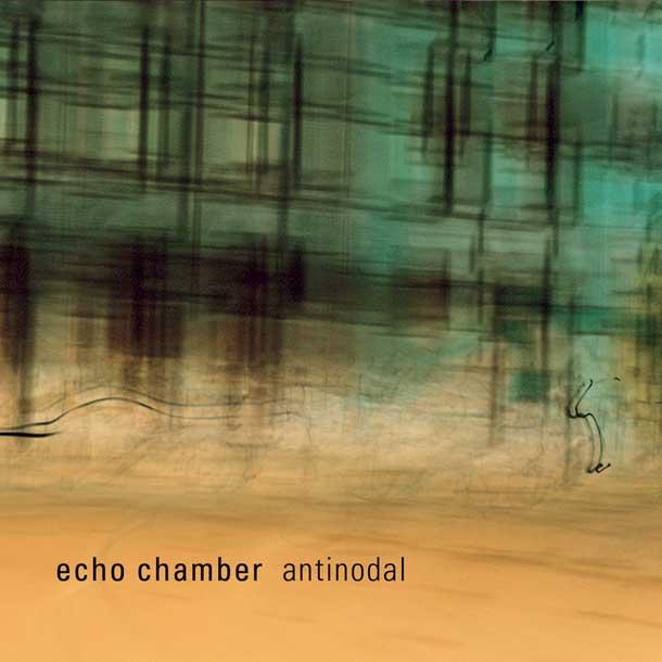 ECHO CHAMBER, Antinodal