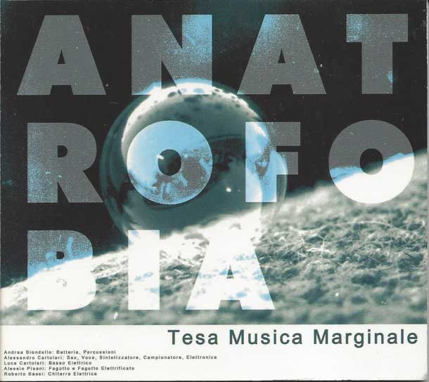 ANATROFOBIA, Tesa Musica Marginale (2004)