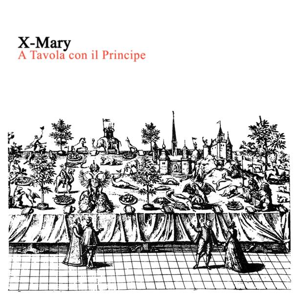 X-MARY, A Tavola Con Il Principe