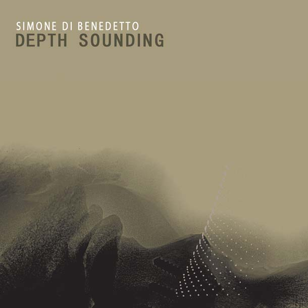 SIMONE DI BENEDETTO, Depth Sounding