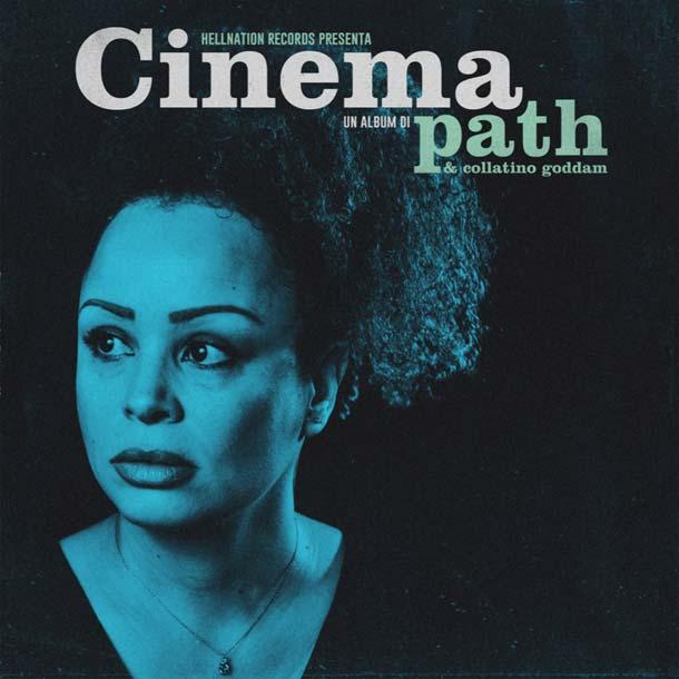 PATH & COLLATINO GODDAM, Cinema