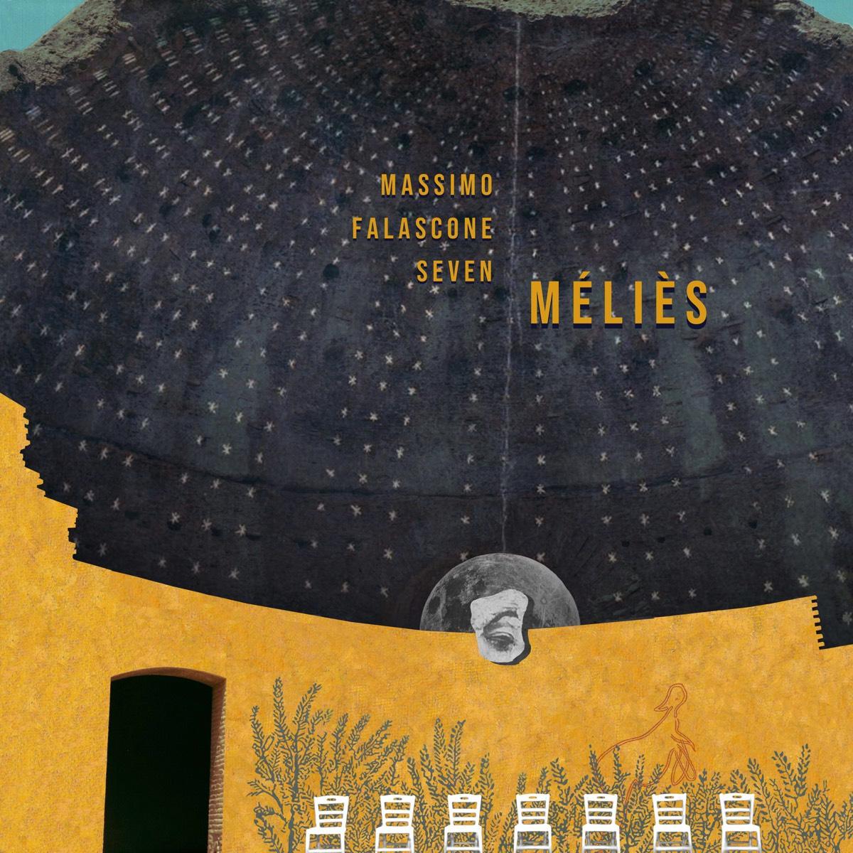 MASSIMO FALASCONE SEVEN, Méliès