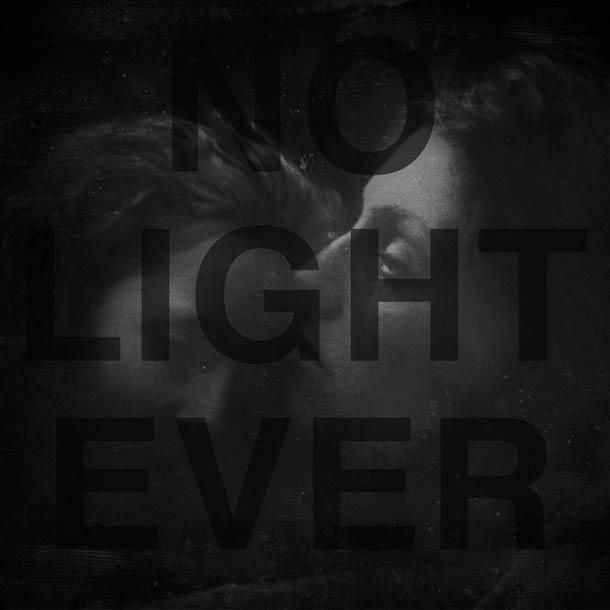 GLACIER, No Light Ever