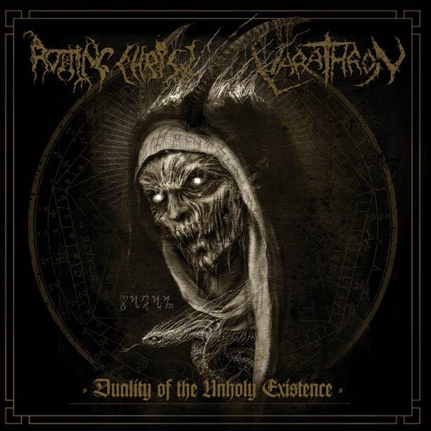 ROTTING CHRIST / VARATHRON, Duality Of The Unholy Existence