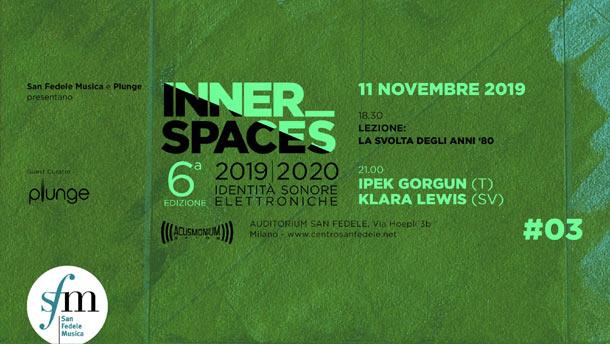 Klara Lewis e Ipek Gorgun lunedì 11 novembre a Milano