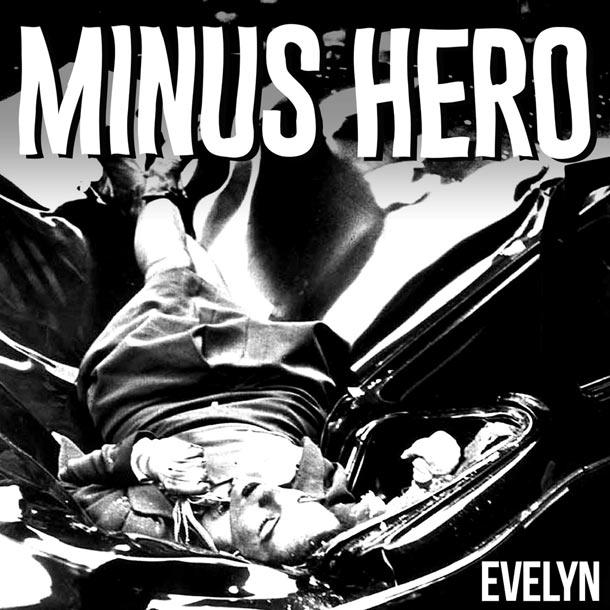 MINUS HERO, Minus Hero