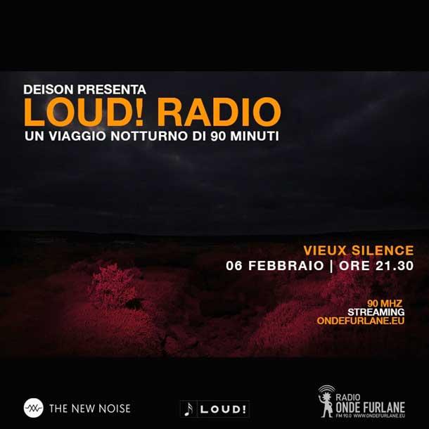 "LOUD! - ""Vieux Silence"", 06.02.2020"
