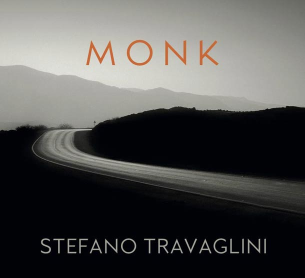 STEFANO TRAVAGLINI, Monk. Fifteen Piano Reflections