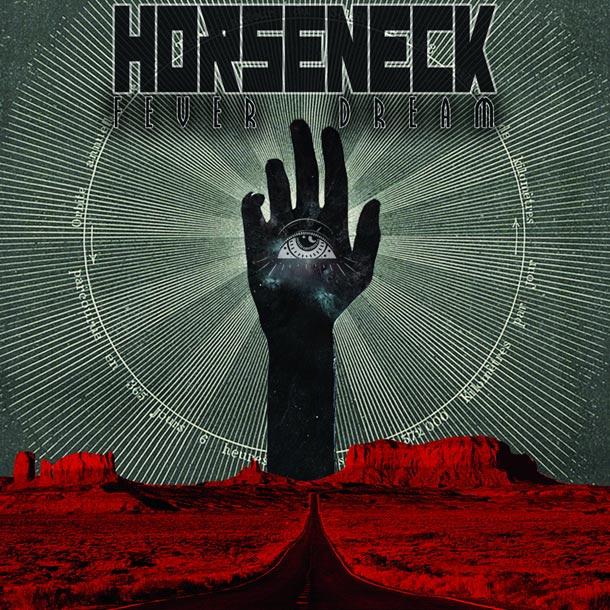 HORSENECK, Fever Dream