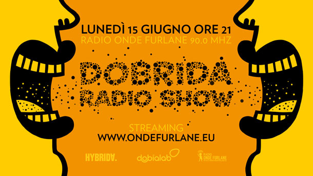 Dobrida Radio Show - 15 Giugno 2020